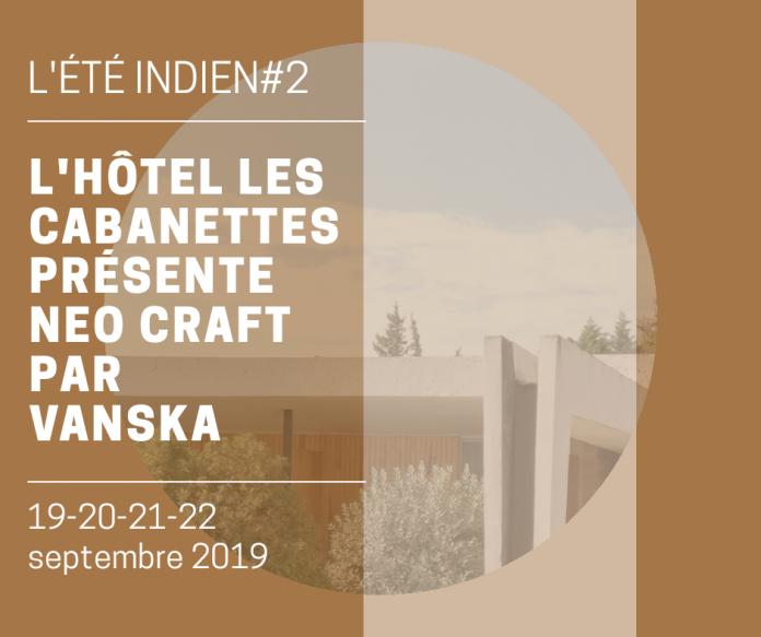 Exhibition Hôtel les Cabanettes